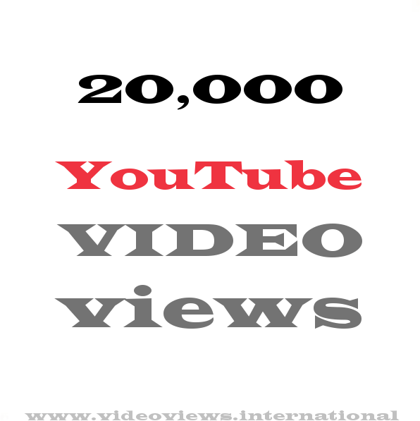 Buy YouTube views 20,000