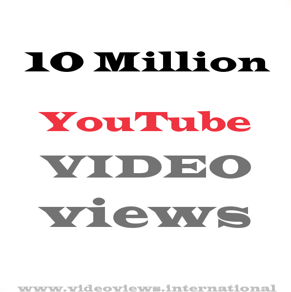 Buy YouTube views 10 Million