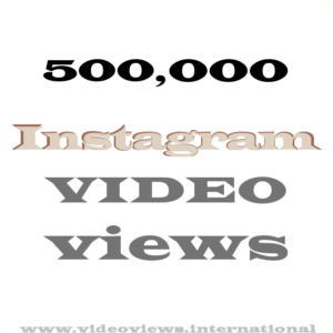 buy 500k instagram video views